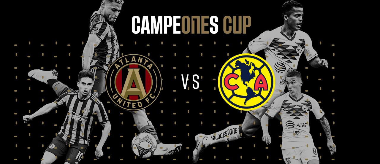 Atlanta United vs. Club America | 2019 Campeones Cup Preview | MLSSoccer.com